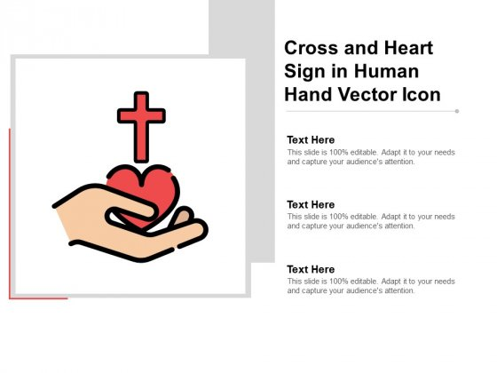 Cross And Heart Sign In Human Hand Vector Icon Ppt PowerPoint Presentation Show Designs Download
