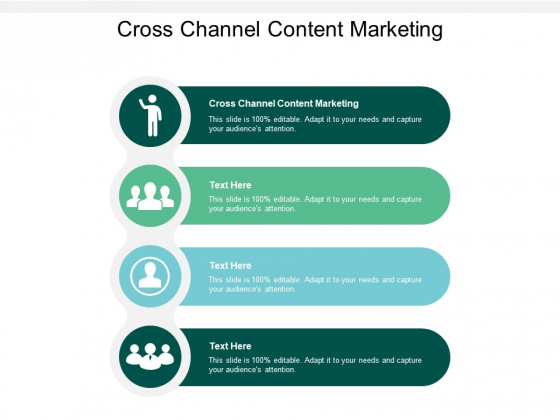 Cross Channel Content Marketing Ppt PowerPoint Presentation Show Introduction Cpb