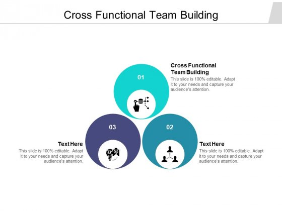Cross Functional Team Building Ppt PowerPoint Presentation Infographics Format Cpb Pdf
