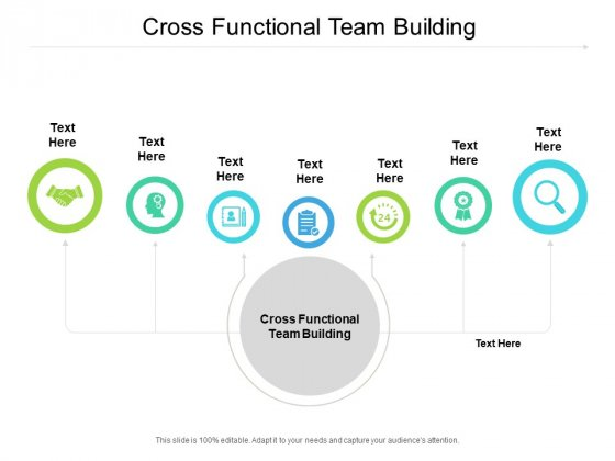 Cross Functional Team Building Ppt PowerPoint Presentation Model Templates Cpb Pdf