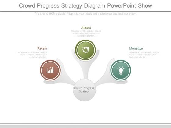 Crowd Progress Strategy Diagram Powerpoint Show