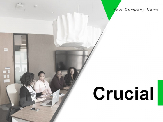 Crucial Project Management Ppt PowerPoint Presentation Complete Deck