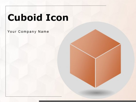 Cuboid Icon Cube Shape Small Boxes Glass Icon Ppt PowerPoint Presentation Complete Deck