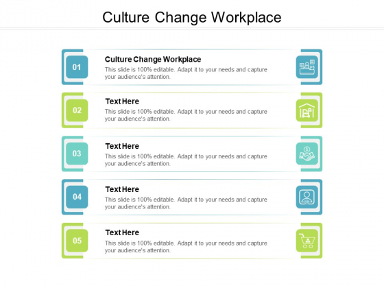 Culture Change Workplace Ppt PowerPoint Presentation Layouts Inspiration Cpb