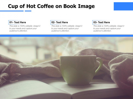 Cup Of Hot Coffee On Book Image Ppt PowerPoint Presentation Model Pictures PDF