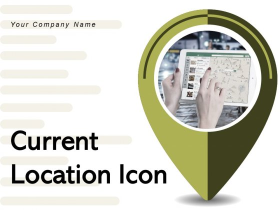 Current Location Icon Smartphone Individual Ppt PowerPoint Presentation Complete Deck