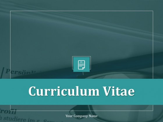 Curriculum Vitae Ppt PowerPoint Presentation Complete Deck With Slides