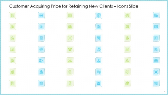 Customer Acquiring Price For Retaining New Clients Icons Slide Graphics PDF
