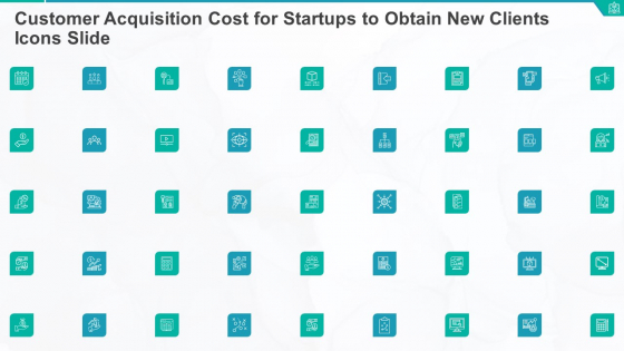 Customer Acquisition Cost For Startups To Obtain New Clients Icons Slide Demonstration PDF