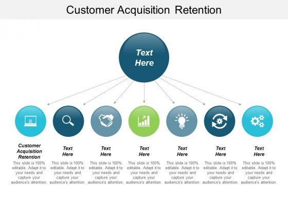 Customer Acquisition Retention Ppt PowerPoint Presentation Icon Example Topics Cpb