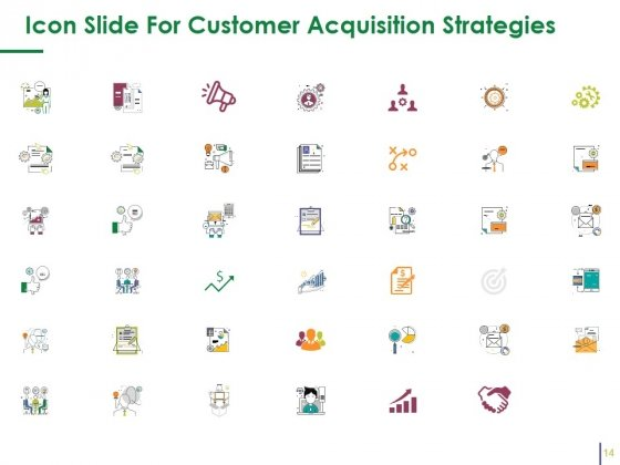 Customer_Acquisition_Strategies_Ppt_PowerPoint_Presentation_Complete_Deck_With_Slides_Slide_14