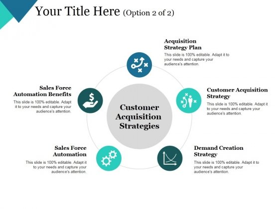 Customer Acquisition Strategies Template 2 Ppt PowerPoint Presentation Infographics Example
