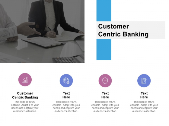 Customer Centric Banking Ppt PowerPoint Presentation File Slide Cpb