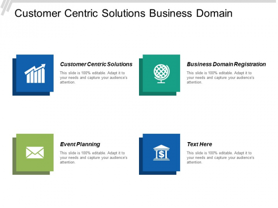 Customer Centric Solutions Business Domain Registration Event Planning Ppt PowerPoint Presentation Icon Background Designs
