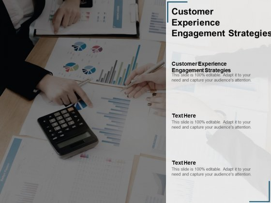 Customer Experience Engagement Strategies Ppt PowerPoint Presentation Professional Icon Cpb