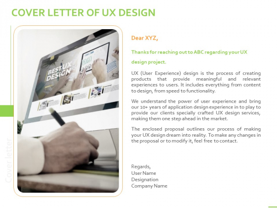 Customer Experience Interface Cover Letter Of UX Design Ppt PowerPoint Presentation Templates PDF