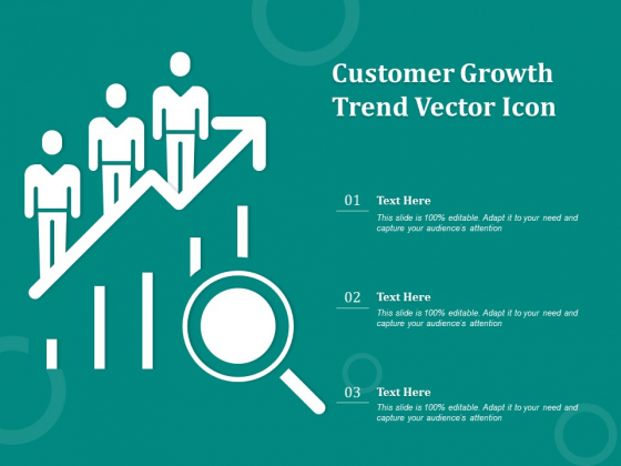 Customer Growth Trend Vector Icon Ppt PowerPoint Presentation Styles Microsoft