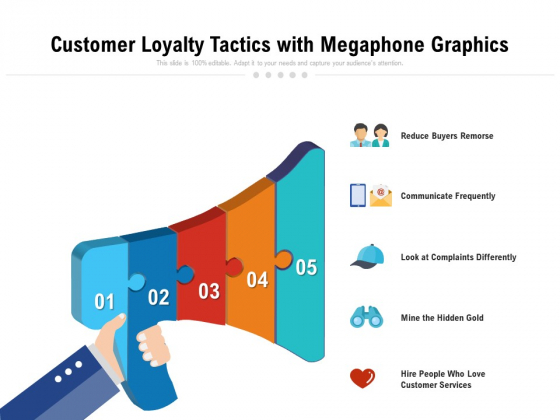 Customer Loyalty Tactics With Megaphone Graphics Ppt PowerPoint Presentation File Files PDF