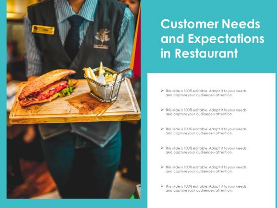Customer Needs And Expectations In Restaurant Ppt PowerPoint Presentation File Shapes PDF