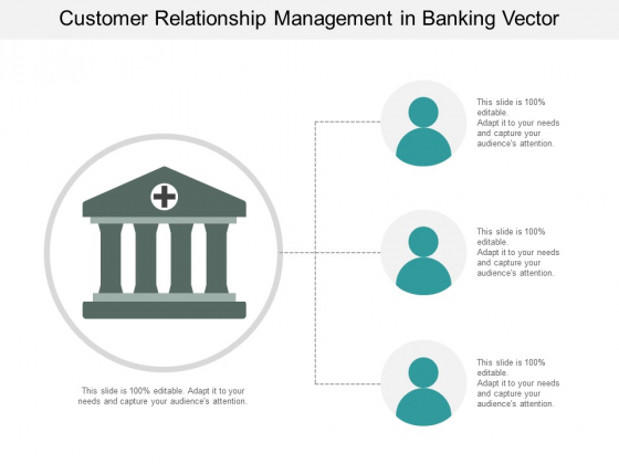 Customer Relationship Management In Banking Vector Ppt Powerpoint Presentation Styles Slides
