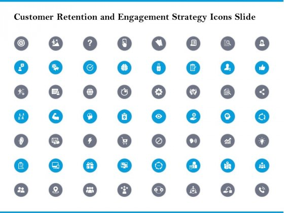 Customer Retention And Engagement Strategy Icons Slide Microsoft PDF