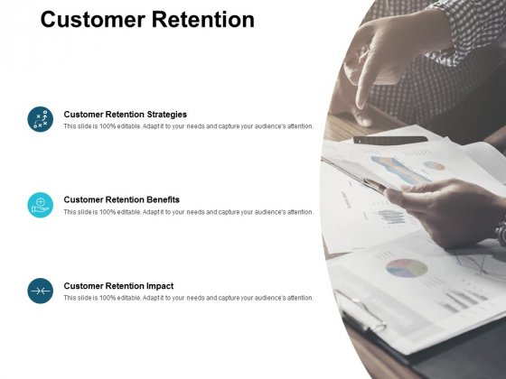 Customer Retention Ppt PowerPoint Presentation Slides Designs Download