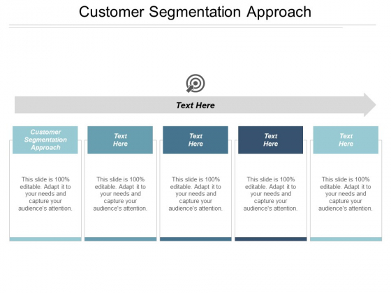 Customer Segmentation Approach Ppt PowerPoint Presentation Infographic Template Structure