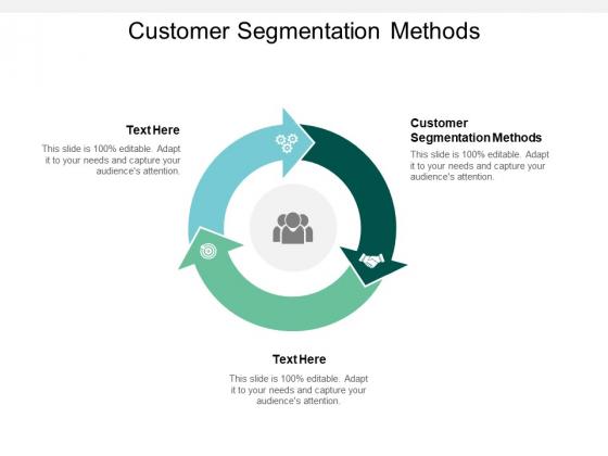 Customer Segmentation Methods Ppt PowerPoint Presentation Summary Graphics Cpb