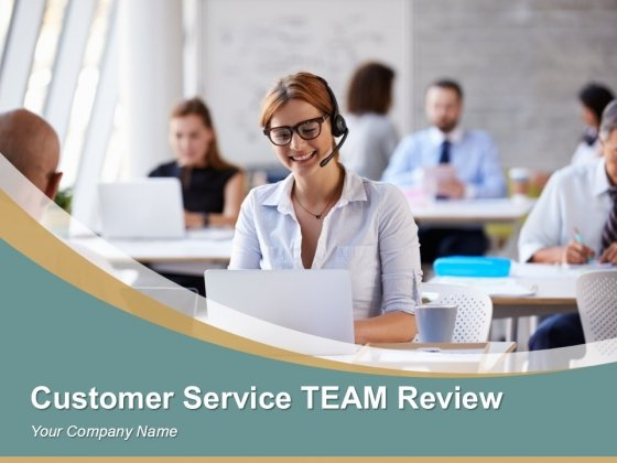 Customer Service Team Review Sample Of Ppt Presentation