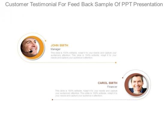 Customer Testimonial For Feed Back Sample Of Ppt Presentation