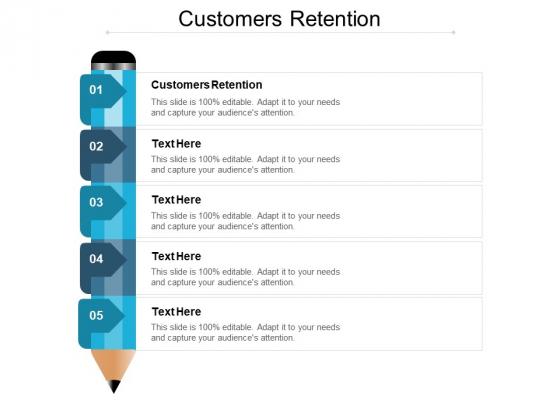Customers Retention Ppt PowerPoint Presentation Ideas Master Slide Cpb