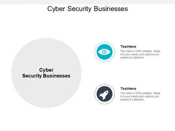 Cyber Security Businesses Ppt PowerPoint Presentation Layouts Design Ideas Cpb