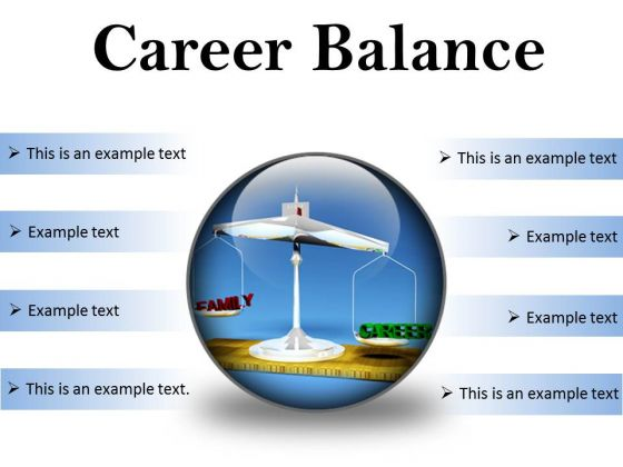 Career Family Balance Business PowerPoint Presentation Slides C