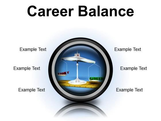Career Family Balance Business PowerPoint Presentation Slides Cc