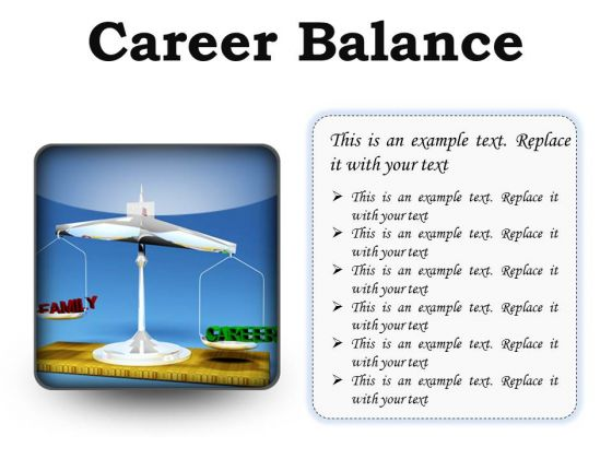 Career Family Balance Business PowerPoint Presentation Slides S