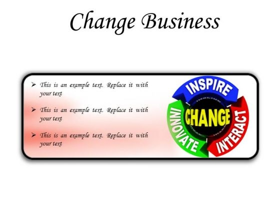 Change Business PowerPoint Presentation Slides R