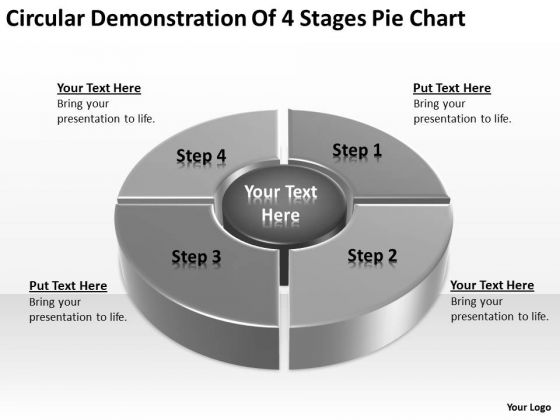 Circular Demonstration Of 4 Stages Pie Chart Ppt Business Plan Outline PowerPoint Slides