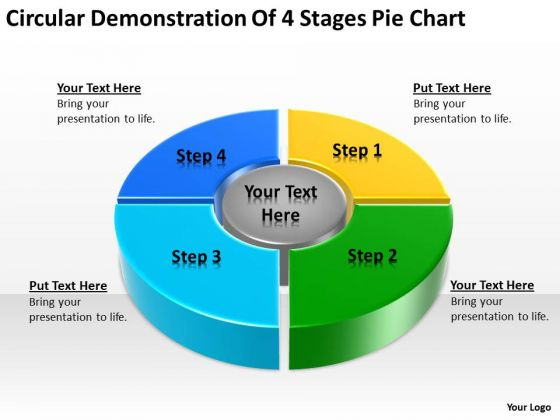 Circular Demonstration Of 4 Stages Pie Chart Ppt Business Plan PowerPoint Slides