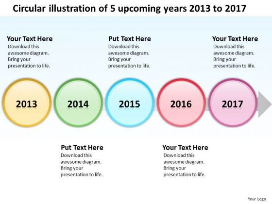 Circular Illustration Of 5 Upcoming Years 2013 To 2017 PowerPoint Templates Ppt Slides Graphics