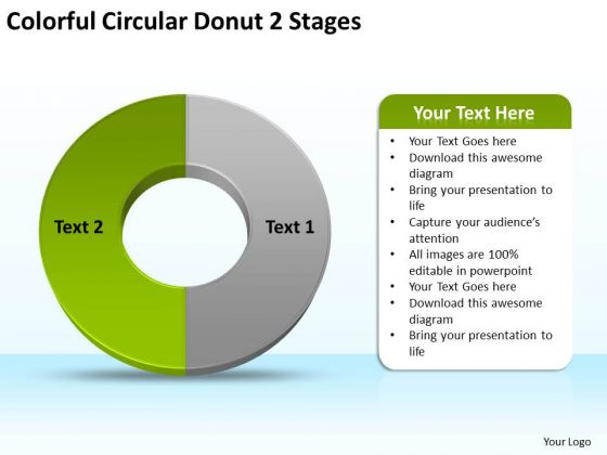 Colorful Circular Donut 2 Stages Business Plans Examples PowerPoint Slides