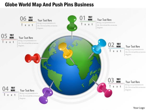 Consulting Slides Globe World Map And Push Pins Business Presentation