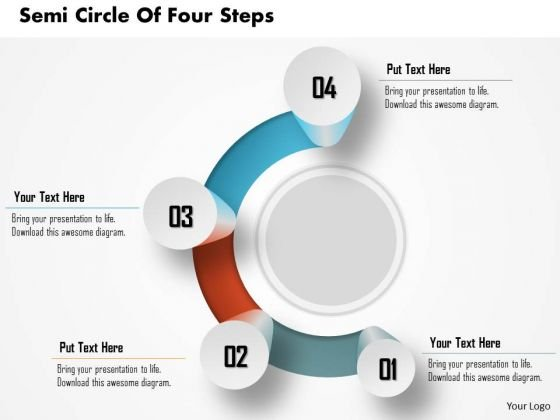Consulting Slides Semi Circle Of Four Steps Business Presentation