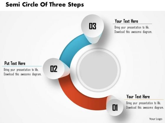 Consulting Slides Semi Circle Of Three Steps Business Presentation
