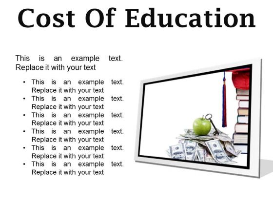 Cost Of Education Money PowerPoint Presentation Slides F