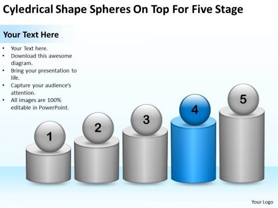 Cyledrical Shape Spheres On Top For Five Stage Ppt Business Plan Start Up PowerPoint Slides