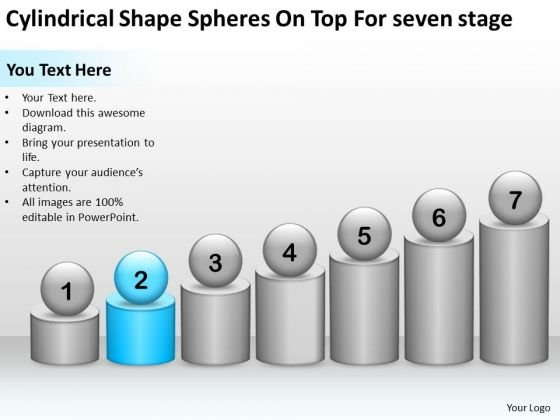 Cylindrical Shape Spheres On Top For Seven Stage Ppt Business Plan Download PowerPoint Slides