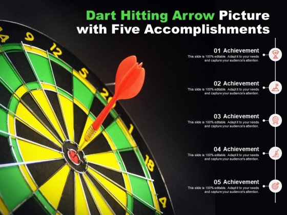 Dart Hitting Arrow Picture With Five Accomplishments Ppt PowerPoint Presentation Professional Master Slide