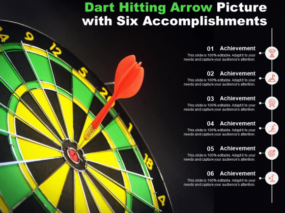 Dart Hitting Arrow Picture With Six Accomplishments Ppt PowerPoint Presentation Inspiration Background Image