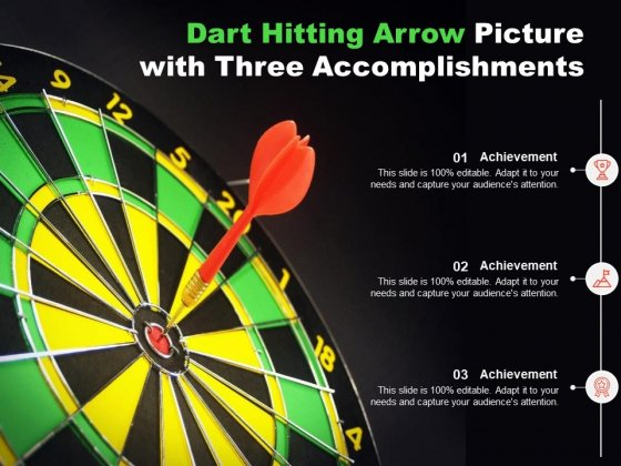 Dart Hitting Arrow Picture With Three Accomplishments Ppt PowerPoint Presentation Pictures Mockup