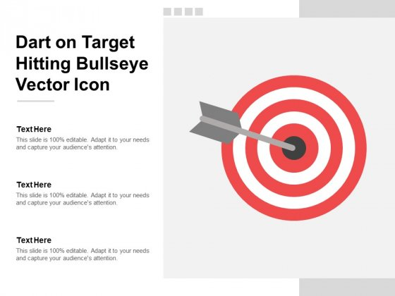 Dart On Target Hitting Bullseye Vector Icon Ppt PowerPoint Presentation Infographic Template Designs